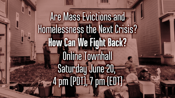 Are Mass Evictions and Homelessness the Next Crisis? @ Online via Zoom
